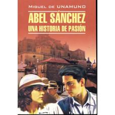 Abel Sanchez Una Historia De Pasion / Авель Санчес История одной страсти...